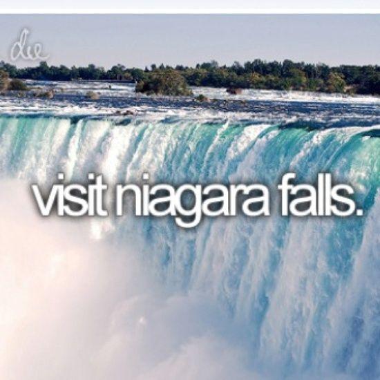 Visit Niagara Falls / Bucket List Ideas / Before I Die