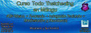 Pack Intensivo Thetahealing Semana Santa Formación y Vacaciones del 19 al 27 de Marzo 2016 en Málaga España