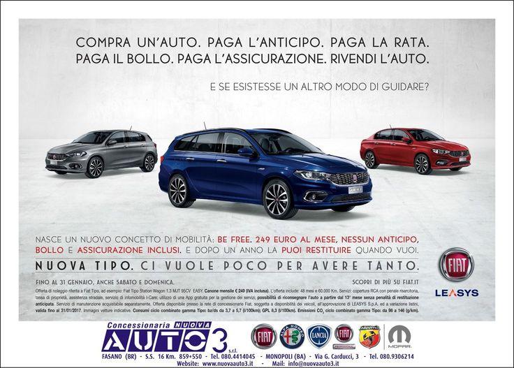 TIPO Be Free, unica rata qualsiasi modello e alimentazione, a 249€/mese  http://www.nuovaauto3-fcagroup.it/fiat/promozioni#85314