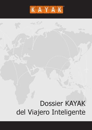 Dossier KAYAK del Viajero Inteligente 2013: Análisis y tendencias de búsquedas de vuelos y hoteles de los europeos