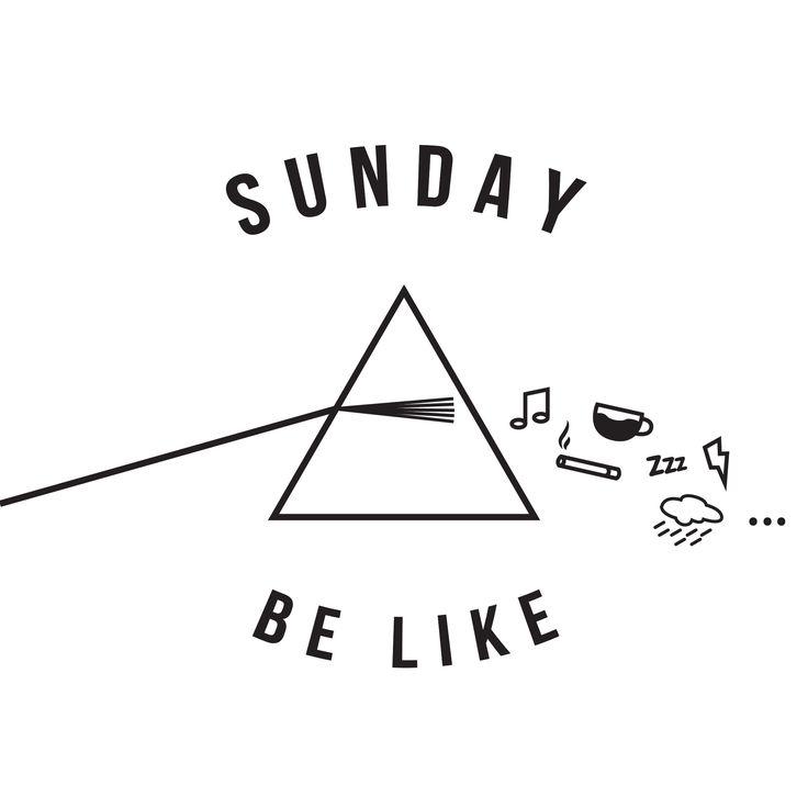 Sunday Be Like...
