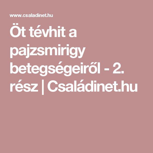 Öt tévhit a pajzsmirigy betegségeiről - 2. rész | Családinet.hu