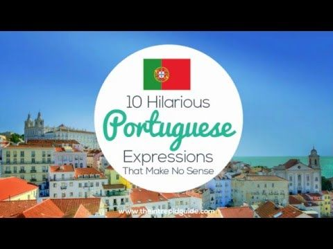 WATCH: Learn Portuguese with these 10 Hilarious Portuguese Expressions - YouTube