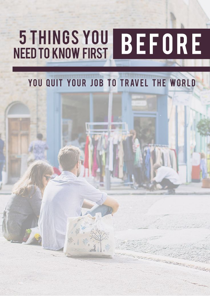 You've read articles on HOW you can quit your job to travel the world. But have you read about WHAT you should FIRST consider before taking the leap? | via http://iAmAileen.com/know-first-quit-your-job-travel-the-world/ #travel #inspiration