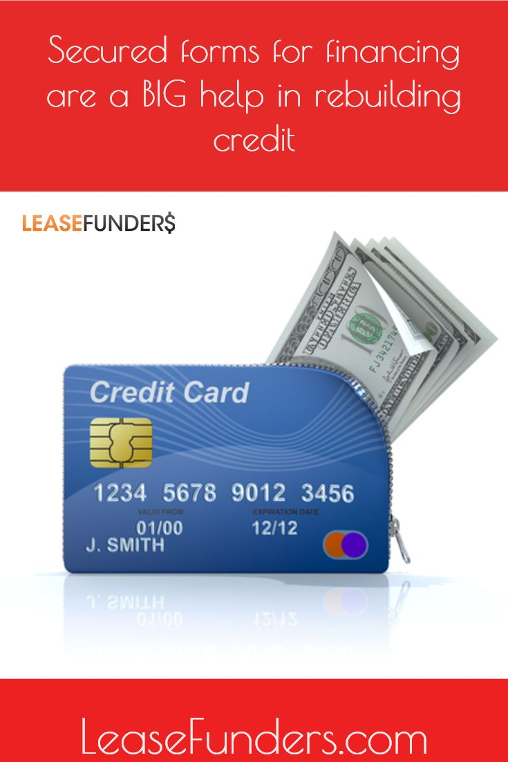 secured credit cards and loans can be a huge help in not just