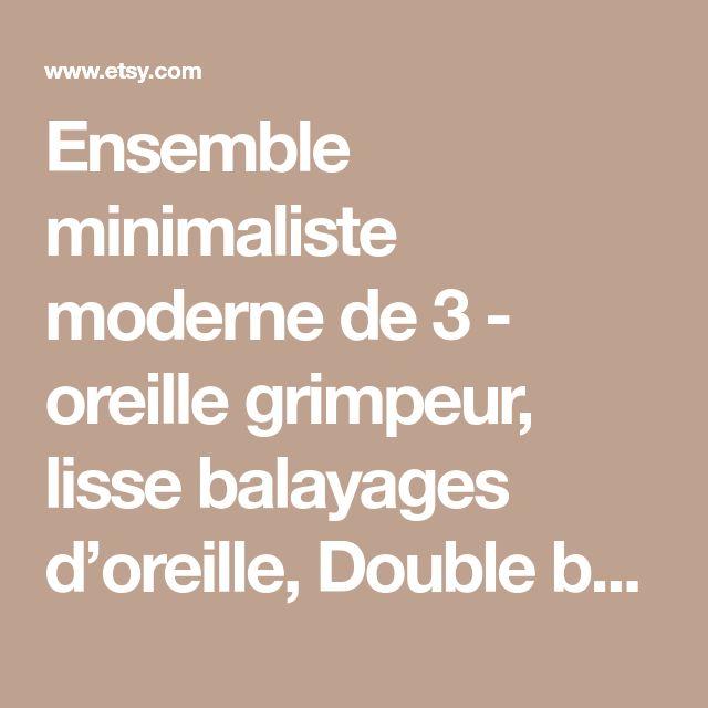 Ensemble minimaliste moderne de 3 - oreille grimpeur, lisse balayages d'oreille, Double boucle d'oreille, boucle d'oreille grimpeurs 20mm, manchette d'oreille Criss Cross, Crawlers or