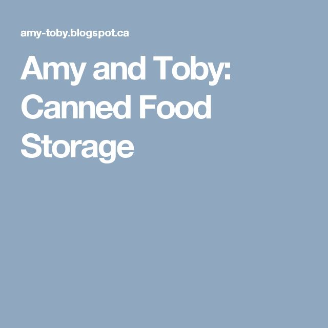Amy and Toby: Canned Food Storage