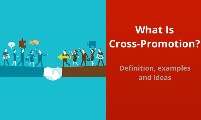 What is cross-promotion and how you can use it to generate more sales. Read the…