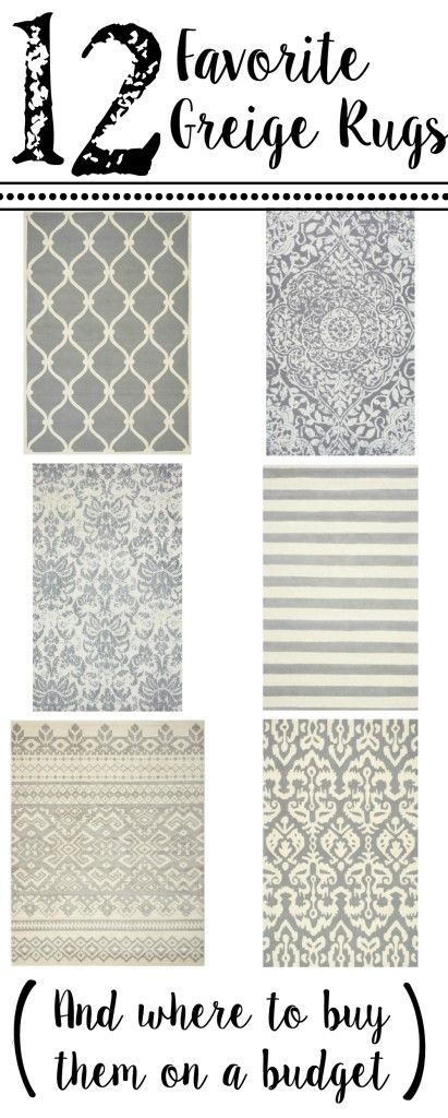 12 Favorite Greige Rugs (And Where to Buy Them On a Budget) | Bless'er House -  Rugs that will work in almost any room!