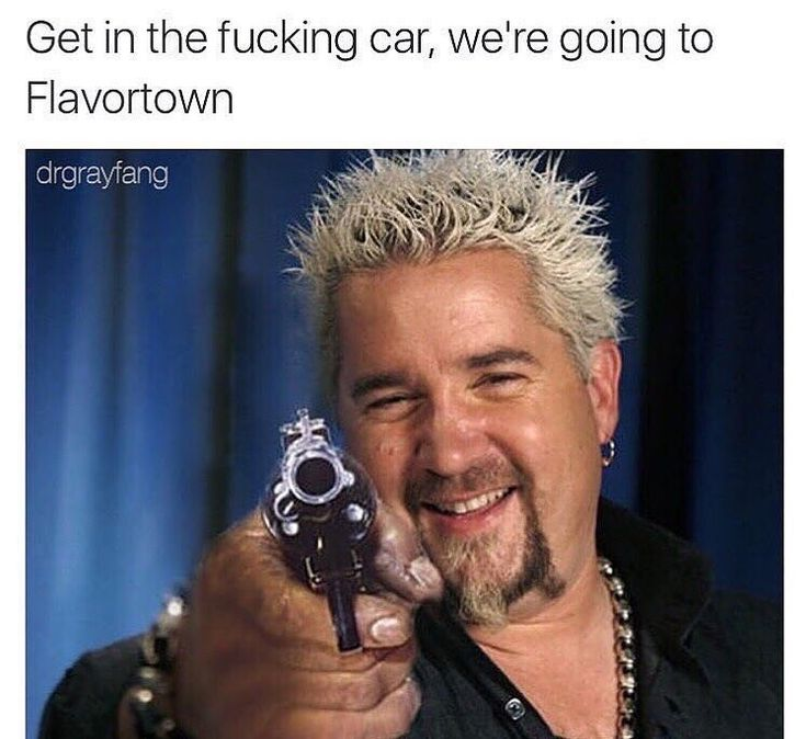 23 Timeless Guy Fieri Memes Straight From Flavortown | Guy ...