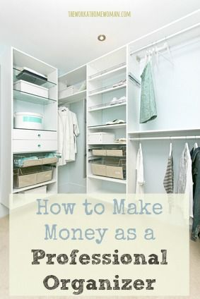 Want to work at home as a Professional Organizer? Here's the inside scoop from Catharine Murphy.