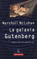 La galaxia Gutenberg. Autor: Marshall McLuhan. Año: Marshall McLuhan http://www.amazon.com/gp/search?index=books&linkCode=qs&keywords=8481091847