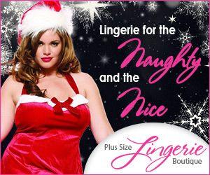 #christmasgifts ideas Plus Size Lingerie Boutique  http://www.planetgoldilocks.com/christmasfun.htm #plussizelingerie  #plussizefashions