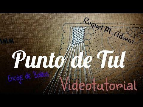 PUNTO DE TUL Encaje de Bolillos (nivel aprendiz) - YouTube