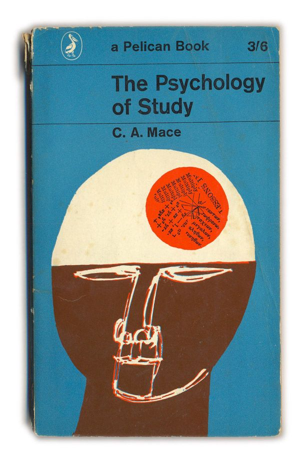 The Psychology of Study  C. A. Mace  a Pelican Book