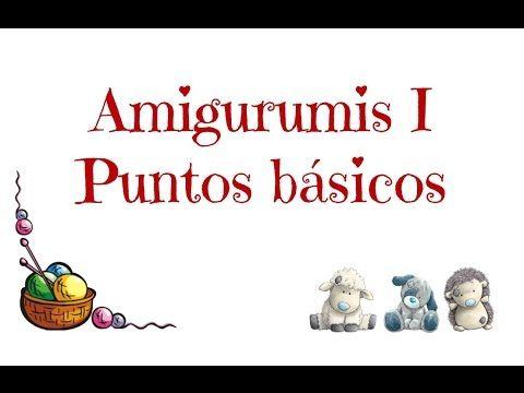 Puntos a crochet básicos para crear amigurumis, explicados con un víde sencillo.