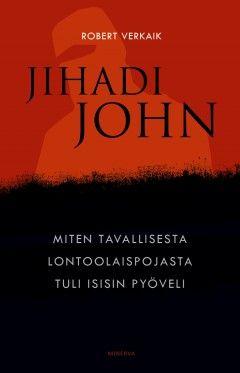 Jihadi John (Robert Verkaik)