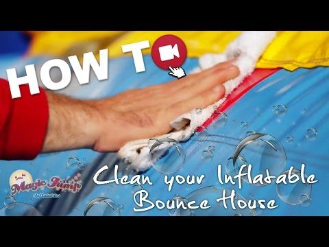 Clean your Inflatable Bounce House: HOW TO | Magic Jump, Inc. - YouTube