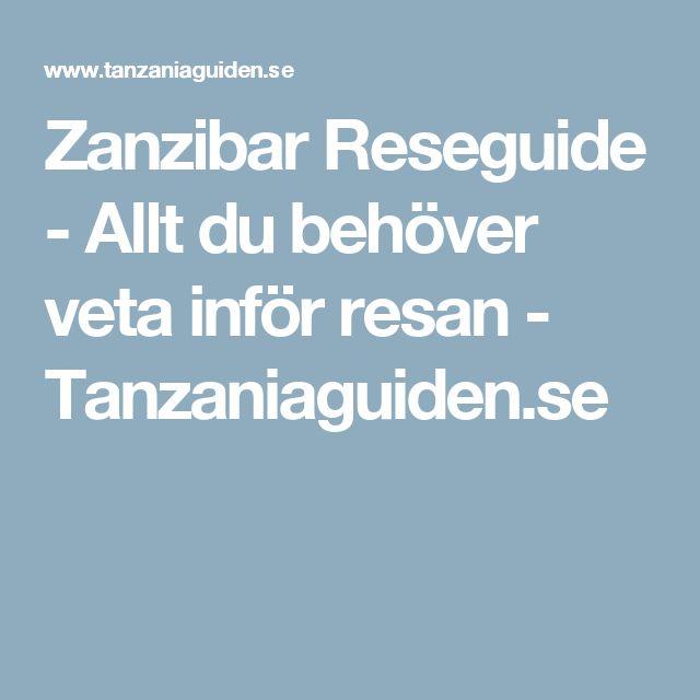 Zanzibar Reseguide - Allt du behöver veta inför resan - Tanzaniaguiden.se