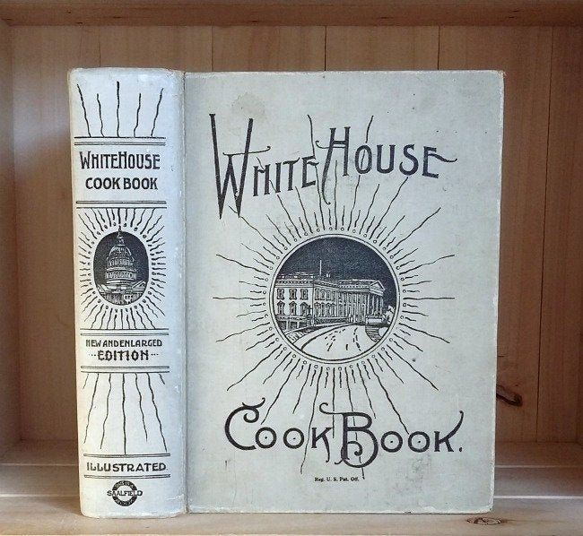 White House Cook Book 1923 Antique Classic Cookbook From The Etsy Books Home Economics Building The White House