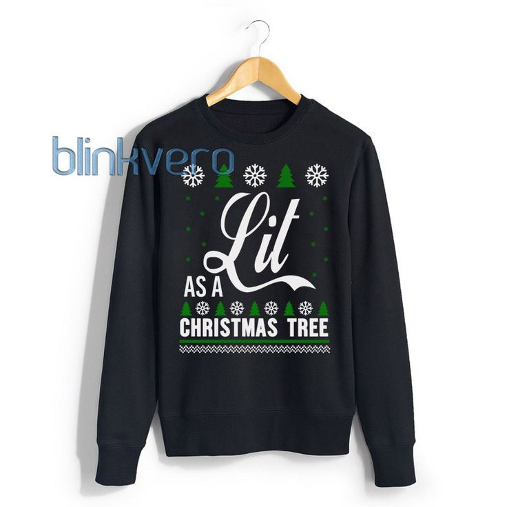 Lit Christmas Tree christmas sweater t shirt 10 will do the talking for you. Find fresh designs created by Blinkvero!!!!!!!