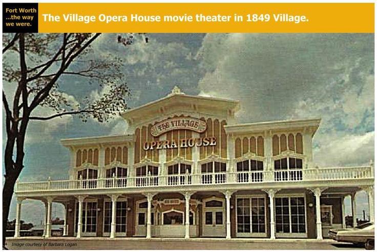 1849 village opera house movie theater fort worth