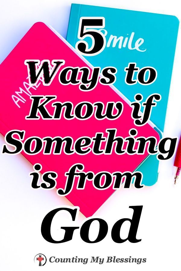 5 Ways To Know If Something Is From God Christian Encouragement