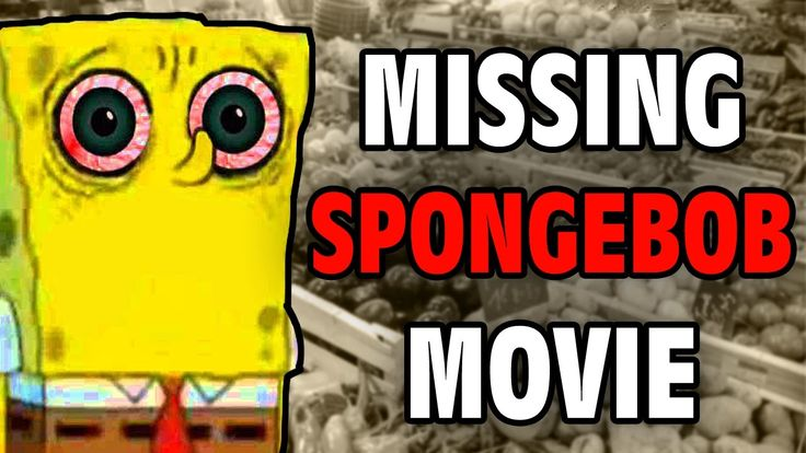 The Missing Spongebob Movie - Internet Mysteries - GFM (A Day with Spong...