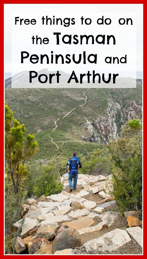 Planning a trip to Tasmania? Here are some great FREE things to do on the Tasman Peninsula and Port Arthur.
