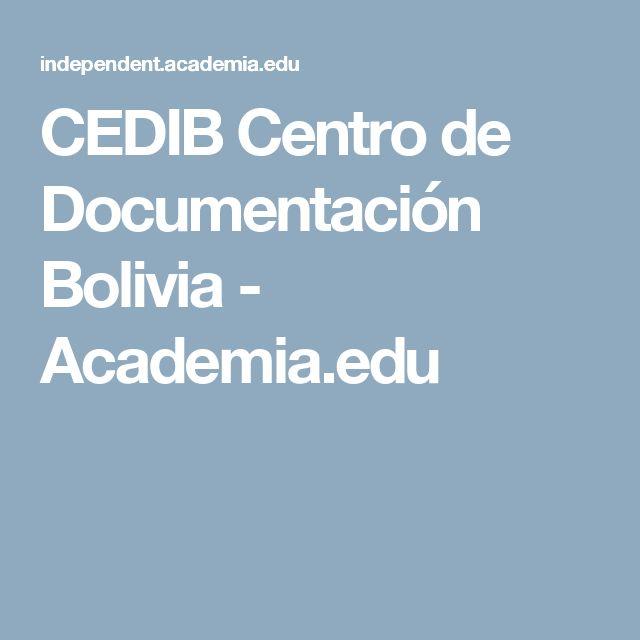 CEDIB Centro de Documentación Bolivia - Academia.edu