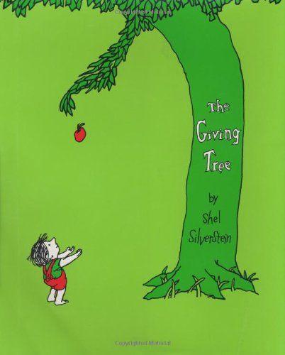 """The Giving Tree"" - Shel Silverstein"
