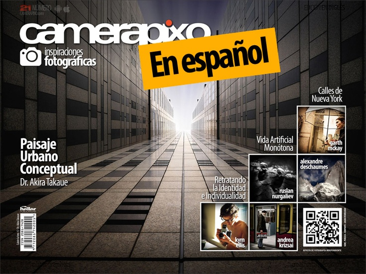 Camerapixo photography magazine En Español. Please enjoy and share with your Spanish friends