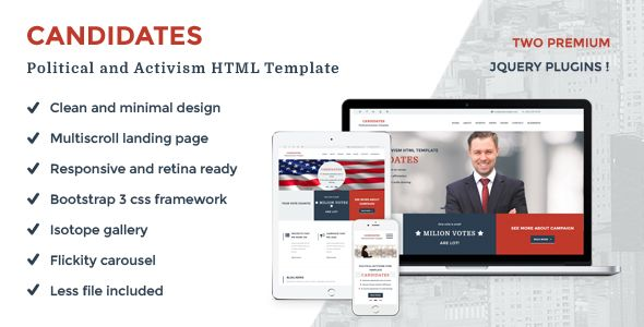 Candidates - Political and Activism HTML5 Template . Clean, responsive, retina ready HTML5 website template for POLITICAL websites, for party candidates or activism websites or any other BUSINESS STYLE website. Unique feature – MULTI SCROLL LANDING PAGE. Home page and inner pages. Everything needed for modern business website