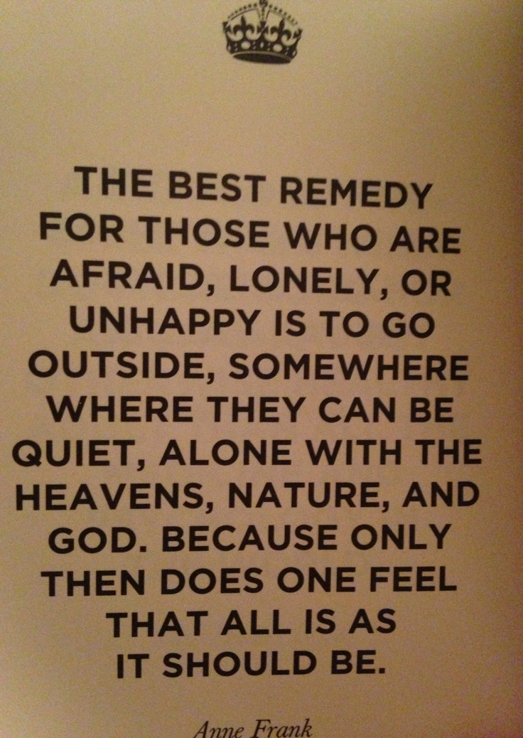 - Anne Frank That is Brookgreen Gardens for me!