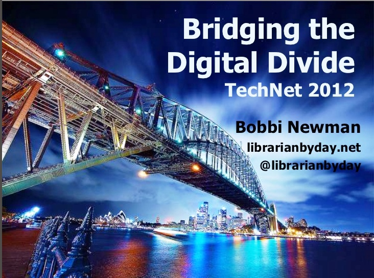 Bobbi Newman  Bridging the Digital Divide : It's more than teaching computer skills to seniors / @librarianbyday | Digital Natives + Digital Literacy + Rheinglod's Five Literacies + 21st Century Skills Framework + Hobb's Four Components + Transliteracy [...] | #readyfortransliteracy