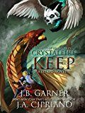 Crystalfire Keep: A LITRPG Saga (Elements of Wrath Online Book 3) by J.A. Cipriano (Author) J.B. Garner (Author) #Kindle US #NewRelease #Humor #Entertainment #eBook #ad
