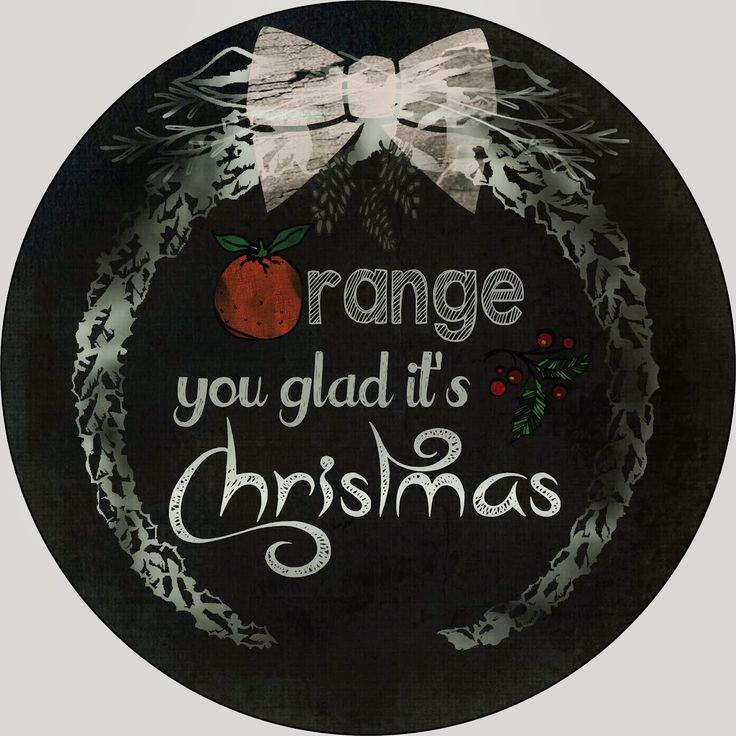 Orange You Glad It's Christmas Printable DIY Christmas Gift