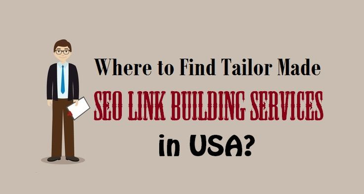 Where to Find Tailor Made #SEOLinkBuilding Services in #USA?  #linkbuilding #seo #unitedstates