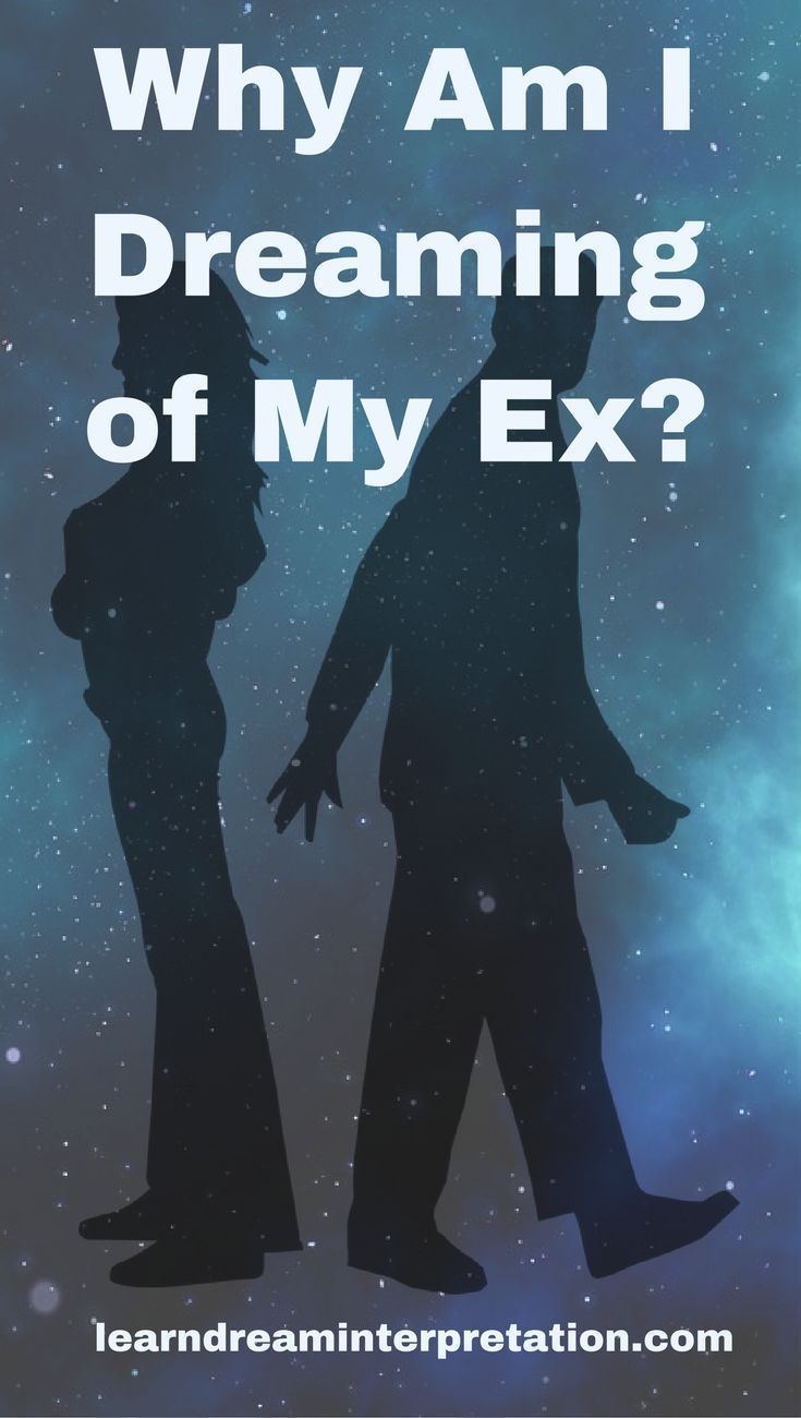 why do people dream about their ex