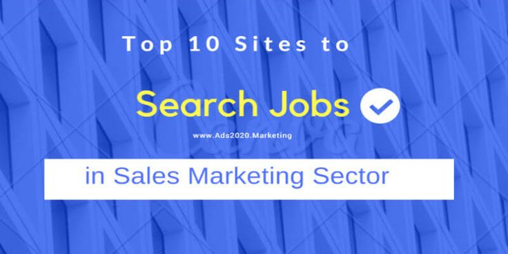 Top 10 Job Sites for #Sales and #Marketing Jobs. Search Most Trending Sales Job Openings on the Internet!