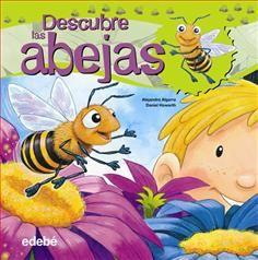 DESCUBRE LAS ABEJAS. - ¿Alguna vez te has preguntado cómo viven las abejas? Una simpática abeja te acompañará mientras te muestra cómo es la vida en la colmena, cómo se recoge el polen y el néctar y cómo se fabrica la cera y la miel. Asómate y descubre el ciclo vital de las abejas y qué hacen a diario las obreras, los zánganos y la reina. El libro además incluye datos curiosos sobre estos simpáticos insectos...