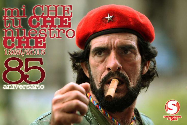 Mi Che, tu Che, nuestro Che. 85 aniversario de su nacimiento. / Nuevo hombre