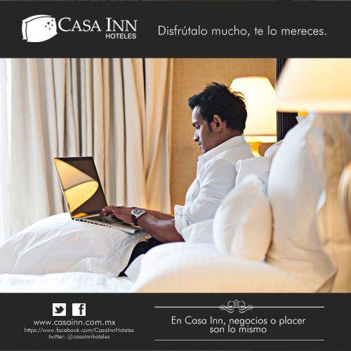 En Casa Inn negocios o placer son lo mismo. Disfruta en Celaya, Querétaro, Cd. de México, Acapulco