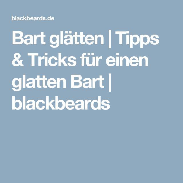 Bart glätten | Tipps & Tricks für einen glatten Bart | blackbeards