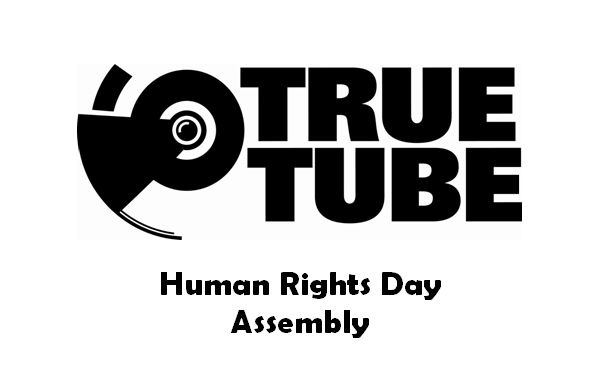 Human Rights Assembly - What should human beings be entitled to? Discuss with this TrueTube assembly.