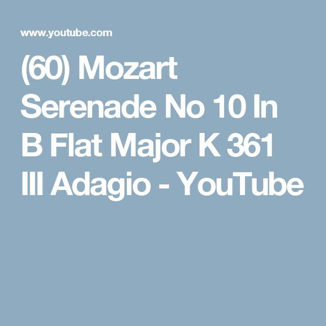(60) Mozart Serenade No 10 In B Flat Major K 361 III Adagio - YouTube