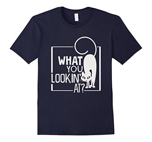 Men's What You Looking At T-Shirt Funny Graphic Cat Lover... https://www.amazon.com/dp/B01LZBHA91/ref=cm_sw_r_pi_dp_x_pxJ8xbVC8HEBX