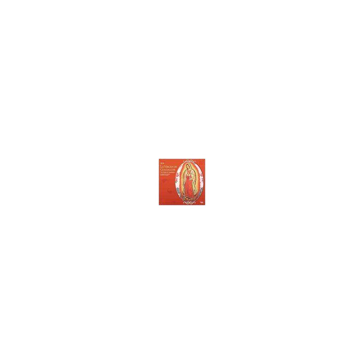 La Virgen de Guadalupe / The Virgin of Guadalupe 2016 Calendar (Bilingual) (Paperback)