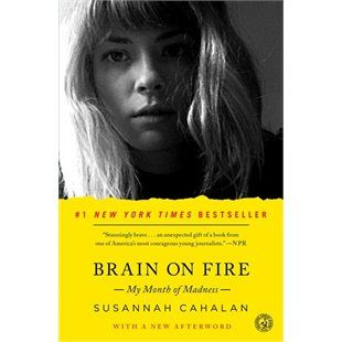 Brain on Fire: My Month of Madness . . .Brain on Fire is an unforgettable exploration of memory and identity, faith and love, and a profoundly compelling tale of survival and perseverance that is destined to become a classic.