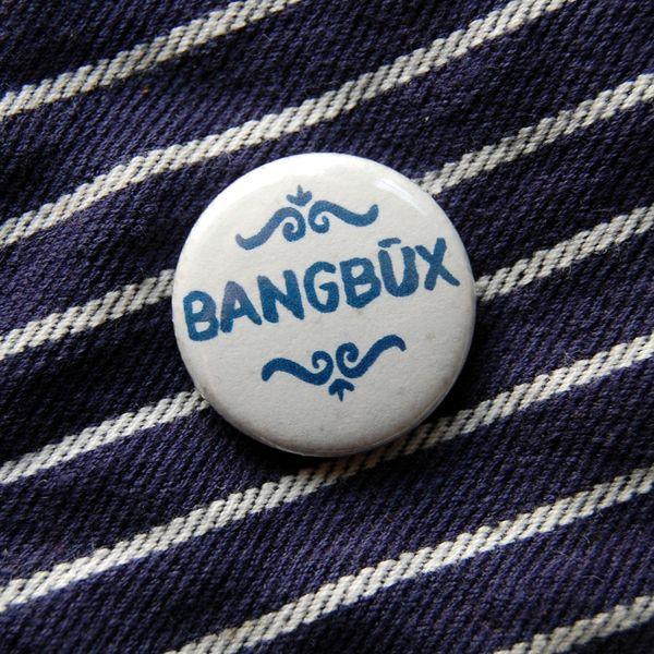 BANGBÜX - plattdeutscher Button